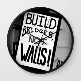 Bridges not Walls Wall Clock