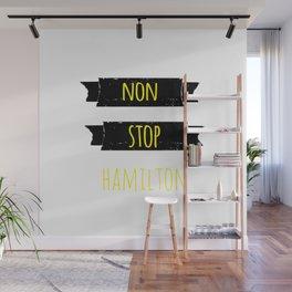 nonstop | hamilton Wall Mural