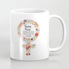 Fearless Female Coffee Mug