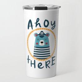 Ahoy There Blue Sailor Bear Travel Mug