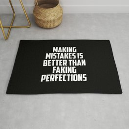 making mistakes is better than faking funny quote Rug