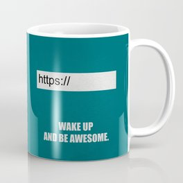Lab No. 4 - Wake Up And Be Awesome Corporate Start-up Quotes Coffee Mug