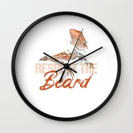 Bearded Dragon Herps Reptile Pets Lizard Funny Respect The Beard Bearded Dragon Gift Wall Clock