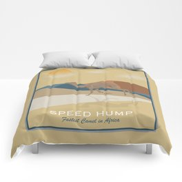 Speed Hump - Fastest Camel in Africa Comforters
