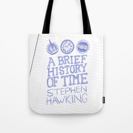 A Brief History of Time Tote Bag