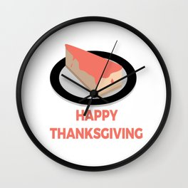 Happy Thanksgiving Day Slice Pie Cake Design Wall Clock