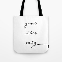 """Cursive """"Good Vibes Only"""" Tote Bag"""