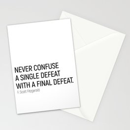 Never Confuse a Single Defeat with a final defeat #minimalism by F. Scott Fitzgerald Stationery Cards
