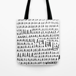 Life is Wonderful Tote Bag
