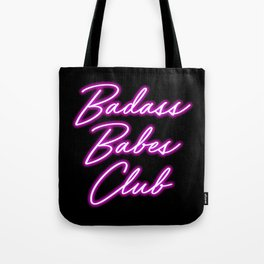 Badass Babes Club Tote Bag