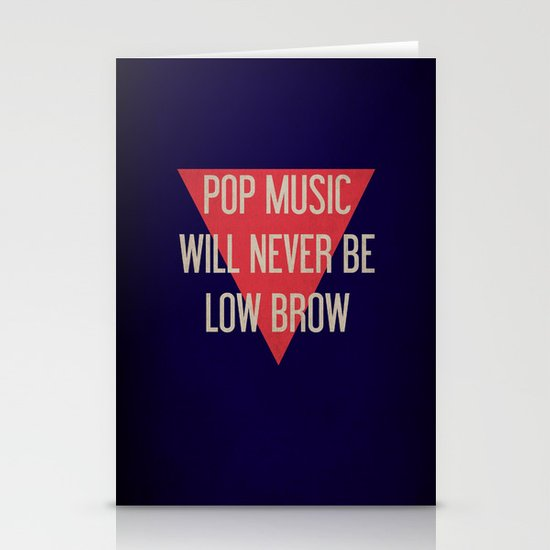 Pop Music Will Never Be Low Brow Stationery Cards