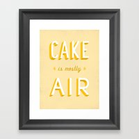 Cake is Mostly Air Framed Art Print