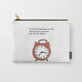 Staying up late Carry-All Pouch