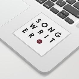 Songwriter Sticker