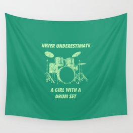 Never Underestimate A Girl With A Drum Set Funny Drums Vintage Drummer Distressed Wall Tapestry