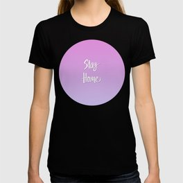 Stay Home Pink to Purple Gradient T-shirt
