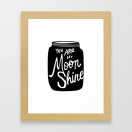 You Are My Moonshine Framed Art Print