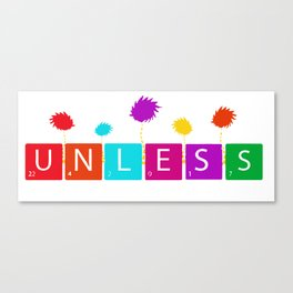 Cool Unless March for Science Earth Day 2017 Canvas Print