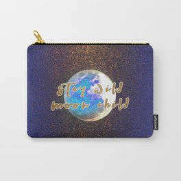 Stay Wild Moon Child Glitter Moon Carry-All Pouch