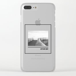 Let's get lost B&W Clear iPhone Case