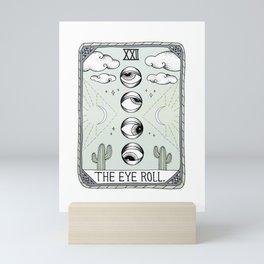 The Eye Roll Mini Art Print