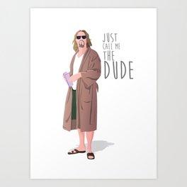 the dude, the big lebowski Art Print