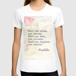 Buddha Great wise quote T-shirt
