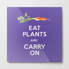 Eat Plant and Carry On Ultra Violet Background Metal Print