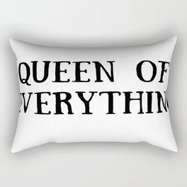 Queen of Everything with Black Rectangular Pillow