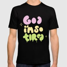 God I'm So Tired X-LARGE Black Mens Fitted Tee