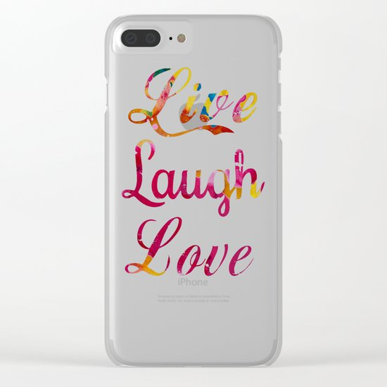 Live, laugh, love Clear iPhone Case