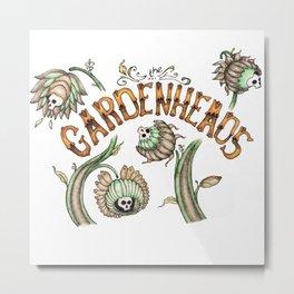 The Gardenheads Metal Print