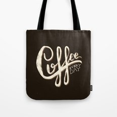Coffee Everyday Tote Bag