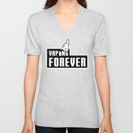 Vaping Forever Unisex V-Neck