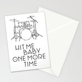 Hit Me One More Time Stationery Cards