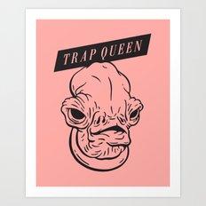 Trap Queen Art Print