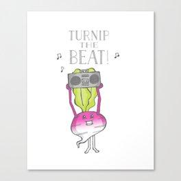 Turnip the Beat! Canvas Print