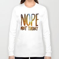nope Long Sleeve T-shirts featuring Nope by Trend
