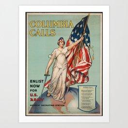 Columbia Calls - Enlist Now Art Print
