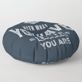 Do What You Can - Motivation Floor Pillow