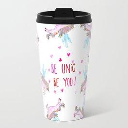 Be Unic Be You! Travel Mug