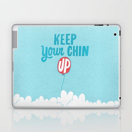 Keep Your Chin Up Laptop & iPad Skin