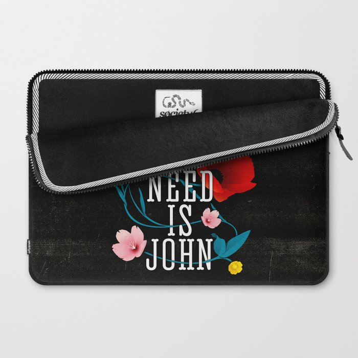 Paul You Need Is John Laptop Sleeve