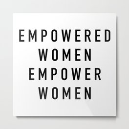 Empowered Women Metal Print