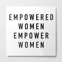 Empowered Women Metal Print
