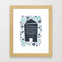 WILLIAM MORRIS QUOTE Framed Art Print