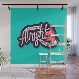 Alright Wall Mural