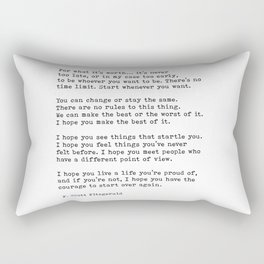For what it's worth -  F Scott Fitzgerald Rectangular Pillow