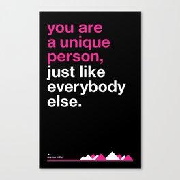 Warren Miller - you are unique. Canvas Print