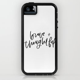 Brave and Thoughtful in Black and White iPhone Case